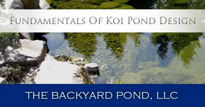 Fundamentals of Koi Pond Design